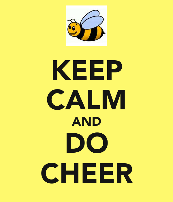 KEEP CALM AND DO CHEER