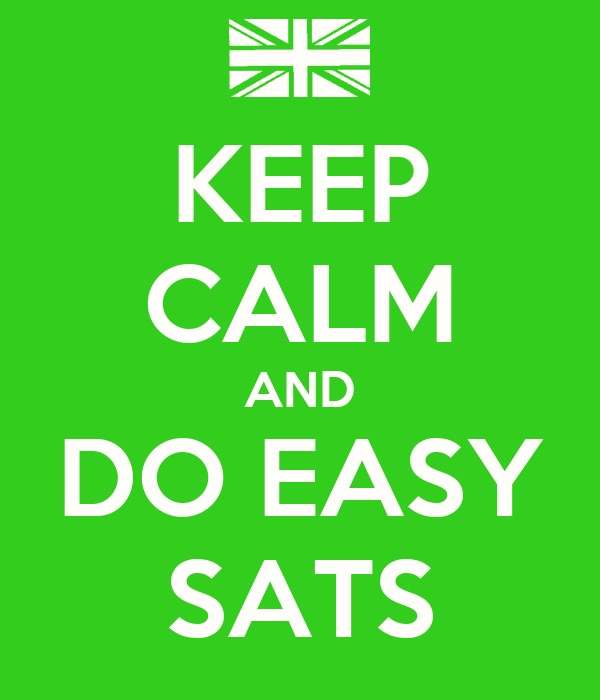 KEEP CALM AND DO EASY SATS
