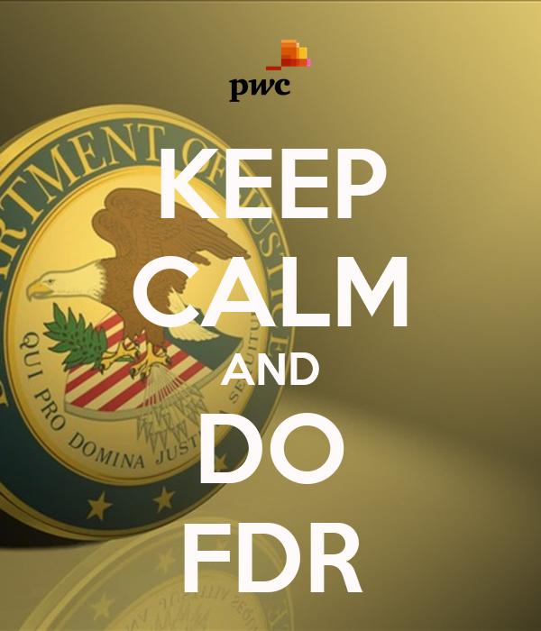 KEEP CALM AND DO FDR