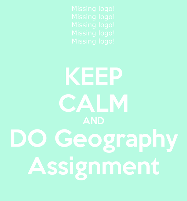I need some serious help with a Geography assignment?