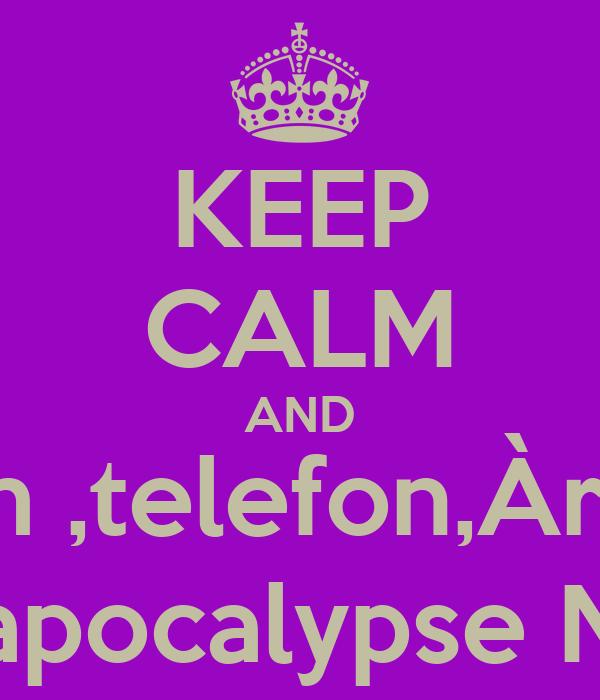 KEEP CALM AND do Gestform ,telefon,Àrea,jornada... apocalypse N