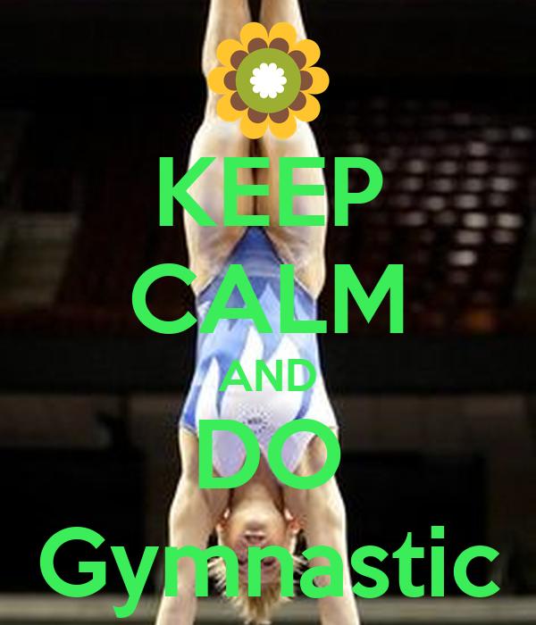 KEEP CALM AND DO Gymnastic