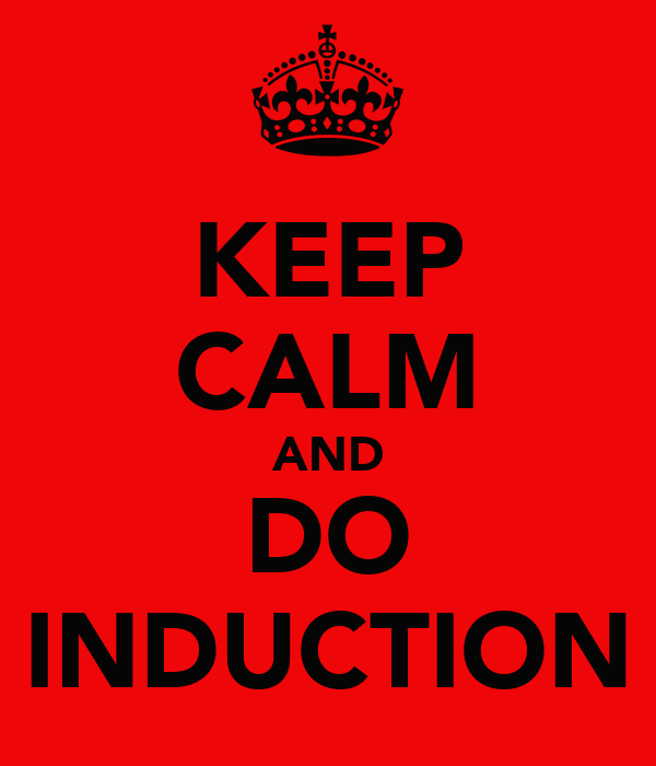 KEEP CALM AND DO INDUCTION