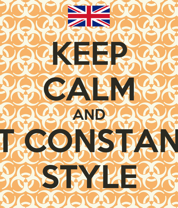 KEEP CALM AND DO IT CONSTANTINE STYLE