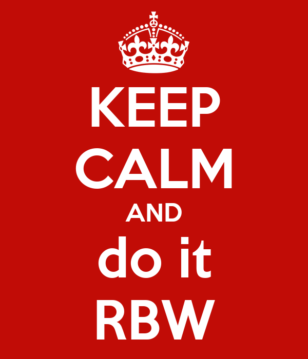 KEEP CALM AND do it RBW
