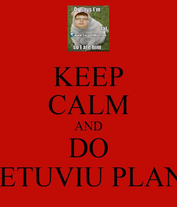 KEEP CALM AND DO LIETUVIU PLANA