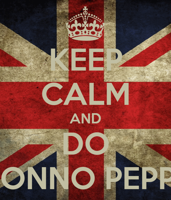 KEEP CALM AND DO NONNO PEPPE