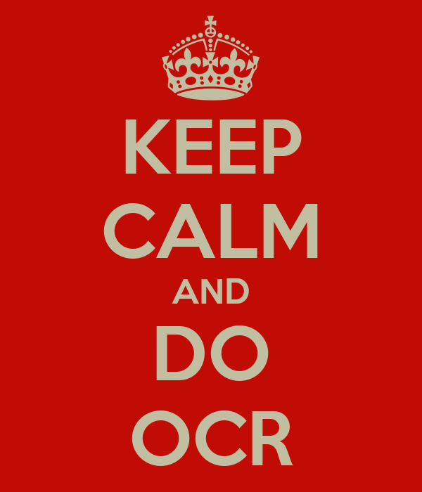 KEEP CALM AND DO OCR