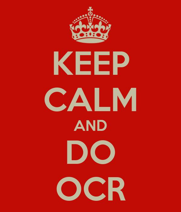 KEEP CALM AND DO OCR