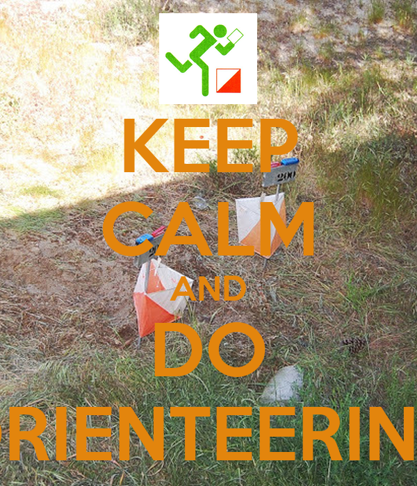 KEEP CALM AND DO ORIENTEERING
