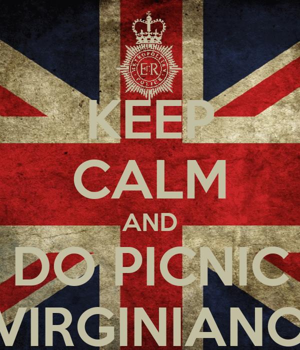 KEEP CALM AND DO PICNIC VIRGINIANO