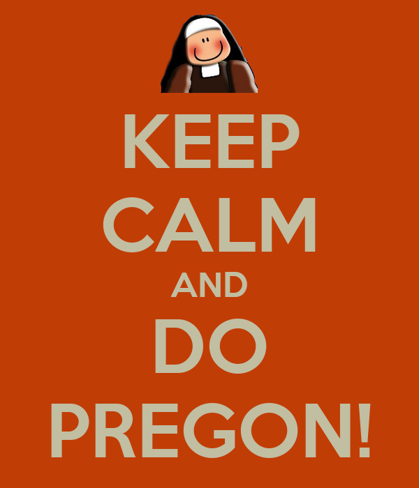 KEEP CALM AND DO PREGON!