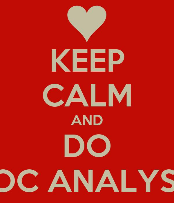 KEEP CALM AND DO ROC ANALYSIS