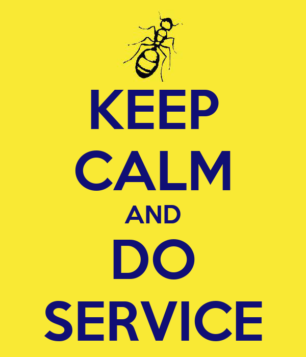 KEEP CALM AND DO SERVICE