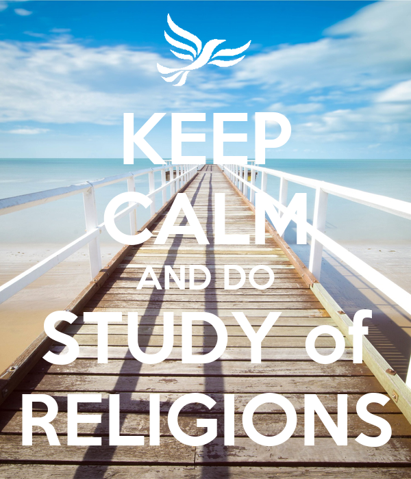 KEEP CALM AND DO STUDY of RELIGIONS
