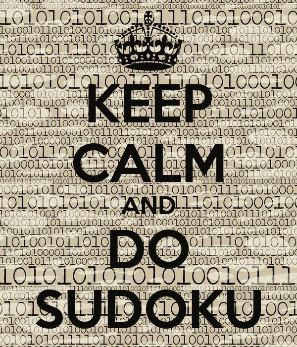 KEEP CALM AND DO SUDOKU