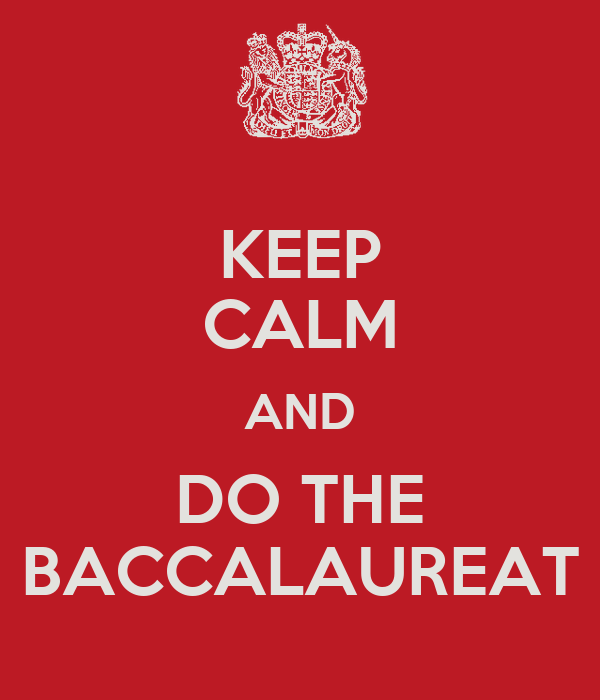 KEEP CALM AND DO THE BACCALAUREAT