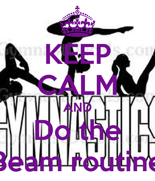 KEEP CALM AND Do the Beam routine