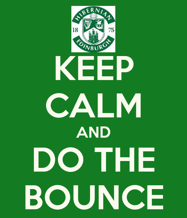 KEEP CALM AND DO THE BOUNCE