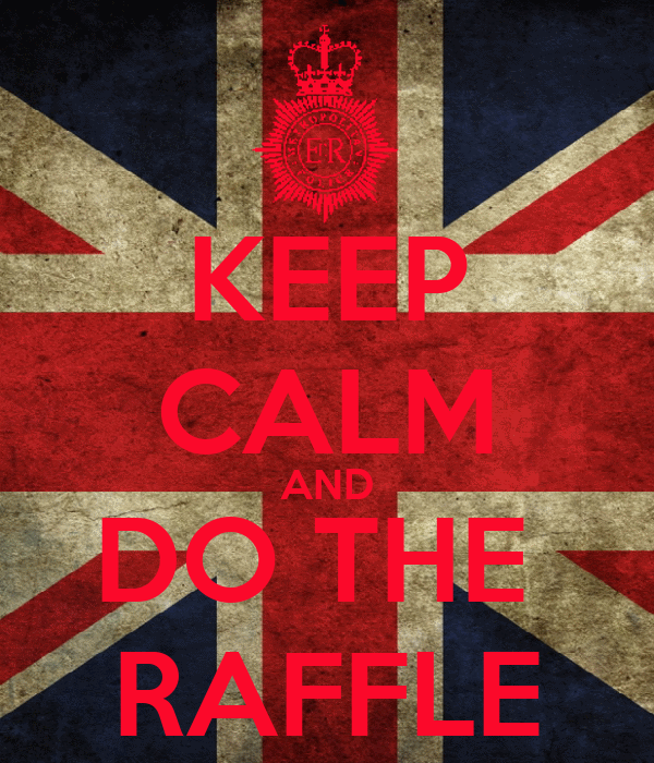 KEEP CALM AND DO THE  RAFFLE