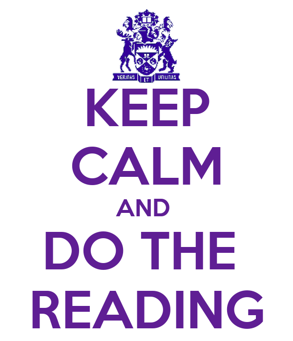 KEEP CALM AND  DO THE  READING
