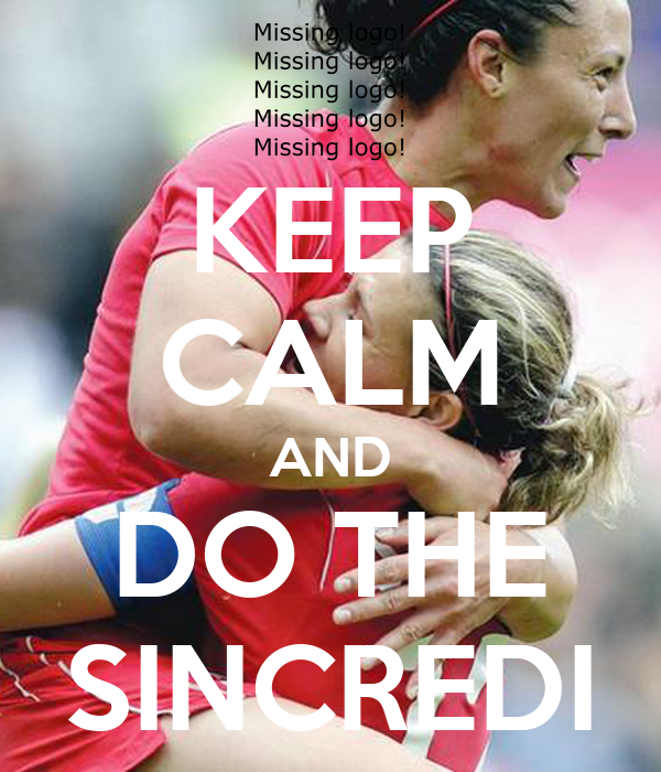KEEP CALM AND DO THE SINCREDI
