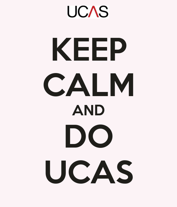 KEEP CALM AND DO UCAS