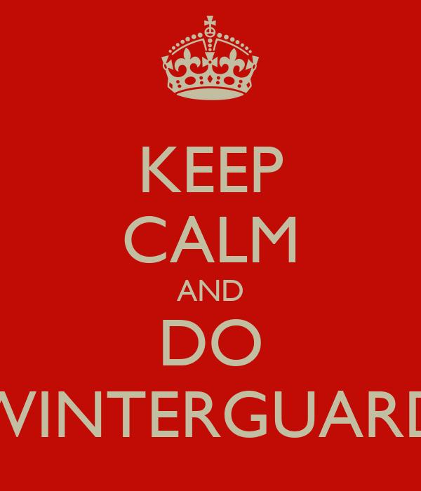 KEEP CALM AND DO WINTERGUARD