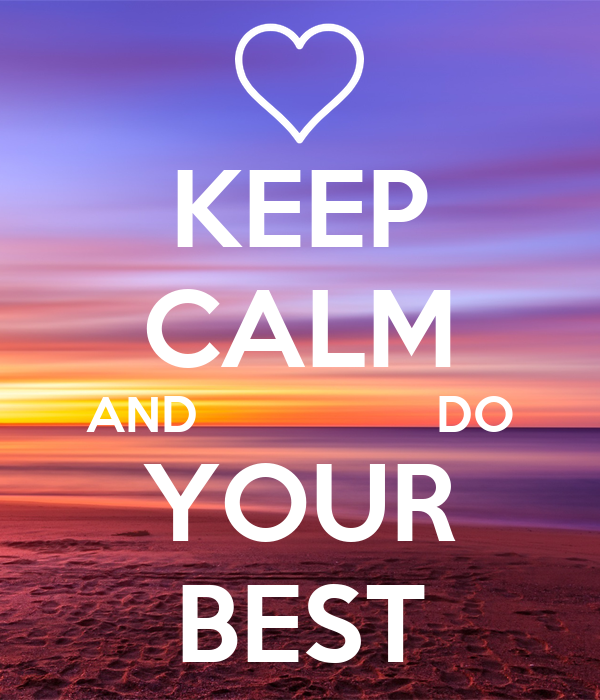 keep calm and do your best poster chloe keep calm o matic