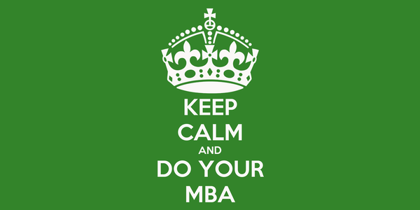 KEEP CALM AND DO YOUR MBA