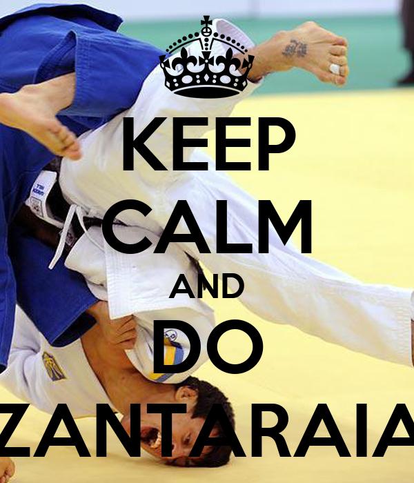 KEEP CALM AND DO ZANTARAIA