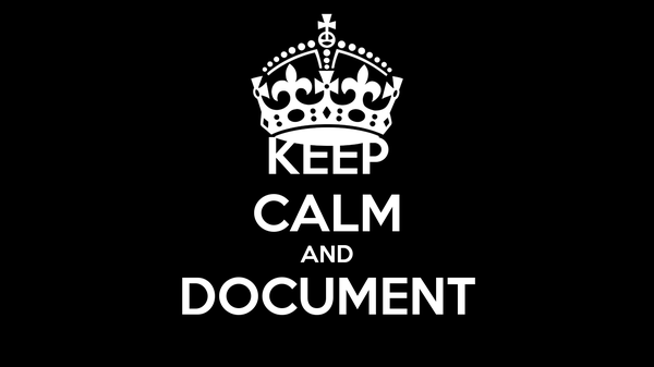 KEEP CALM AND DOCUMENT