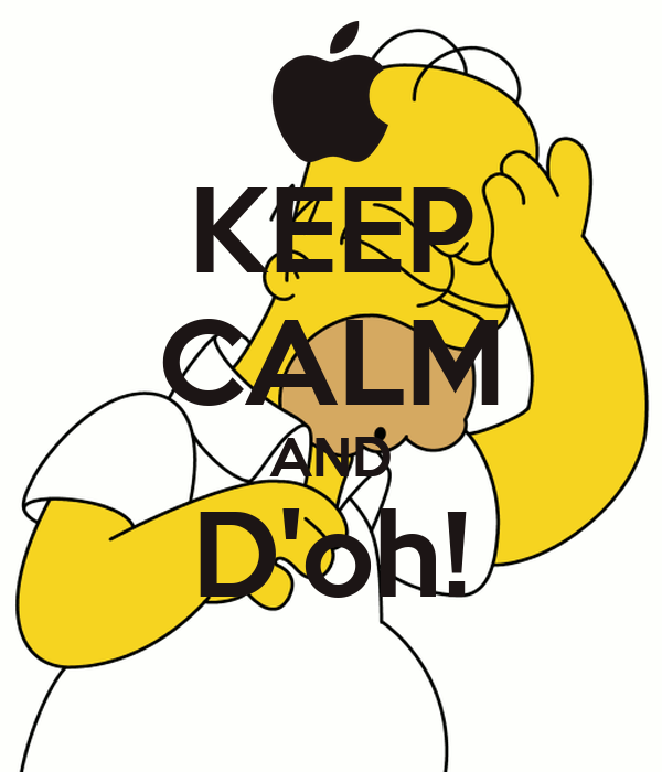 KEEP CALM AND D'oh!