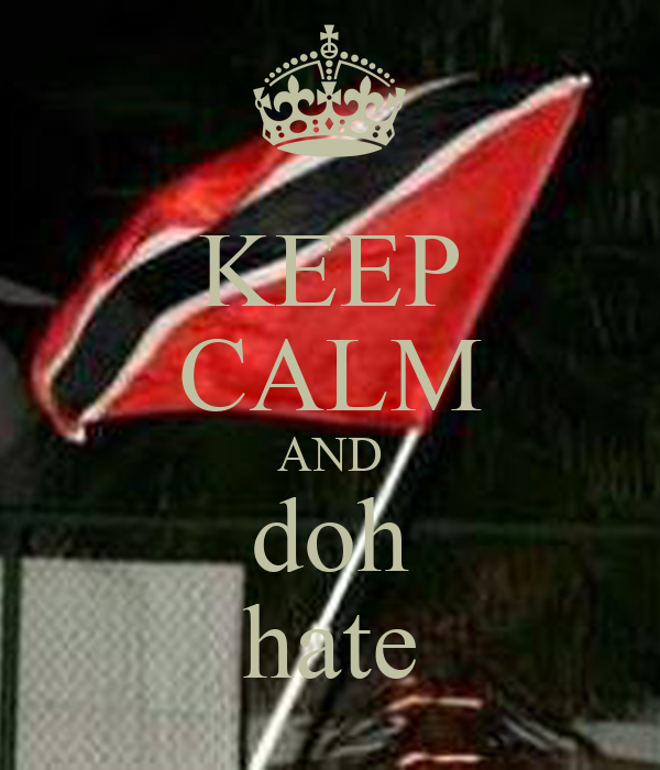 KEEP CALM AND doh hate