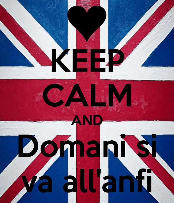 KEEP CALM AND Domani si va all'anfi