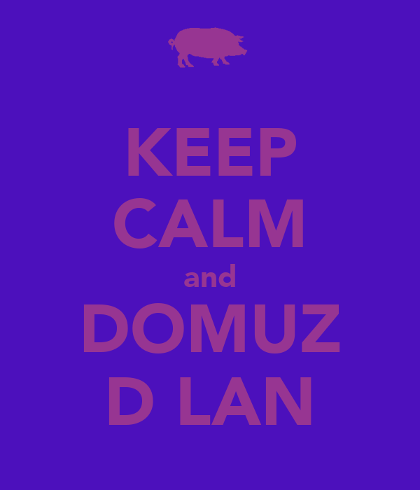 KEEP CALM and DOMUZ DİLAN