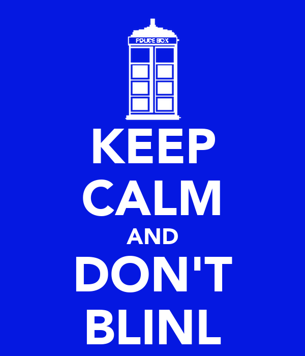 KEEP CALM AND DON'T BLINL