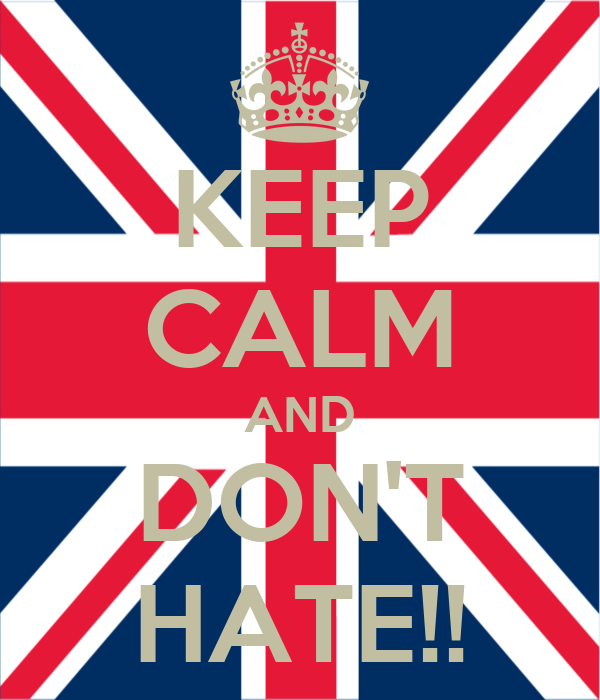 KEEP CALM AND DON'T HATE!!