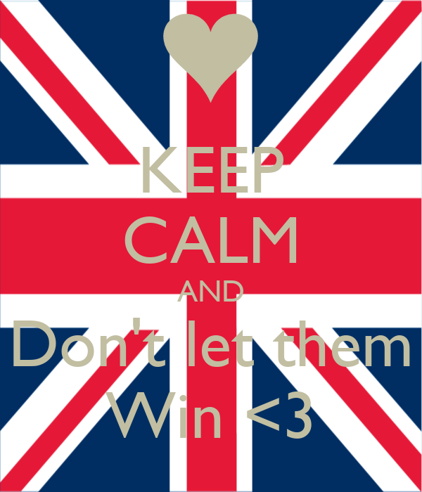 KEEP CALM AND Don't let them Win <3