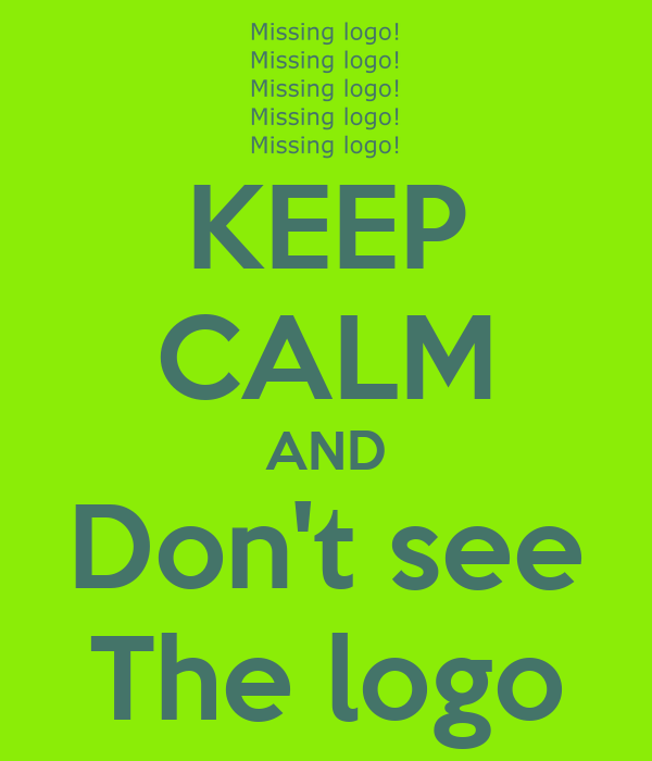 KEEP CALM AND Don't see The logo