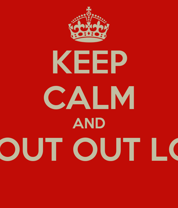 KEEP CALM AND DON'T SHOUT OUT LOUD JOEP