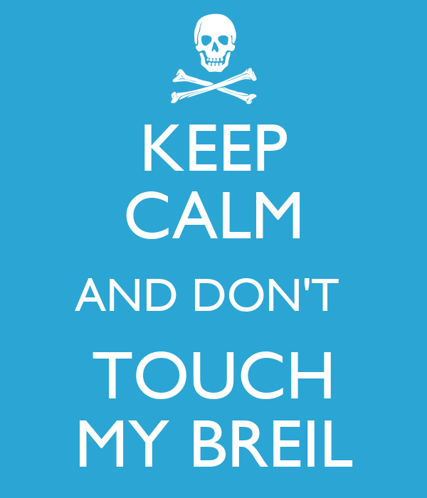 don t touch my breil: