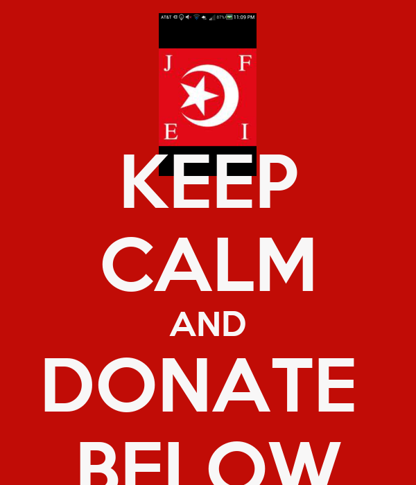 KEEP CALM AND DONATE  BELOW