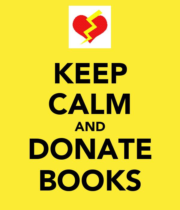 KEEP CALM AND DONATE BOOKS