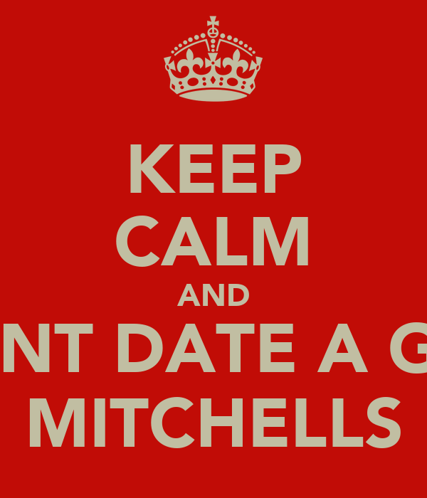 KEEP CALM AND DONT DATE A GUY FROM MITCHELLS PLAIN