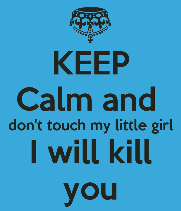 you can touch be my girl