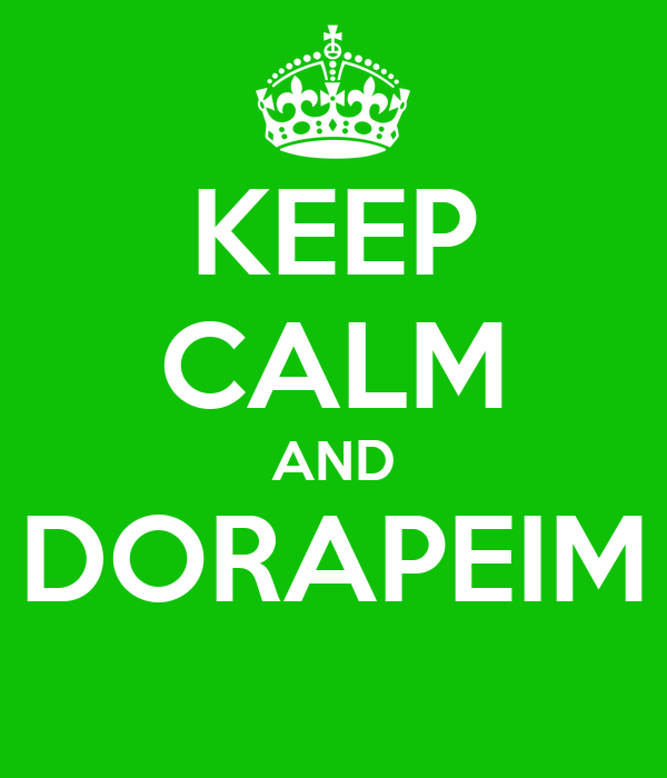 KEEP CALM AND DORAPEIM