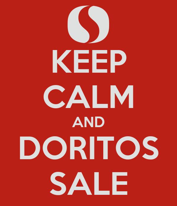 KEEP CALM AND DORITOS SALE