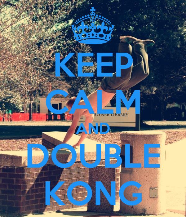 KEEP CALM AND DOUBLE KONG