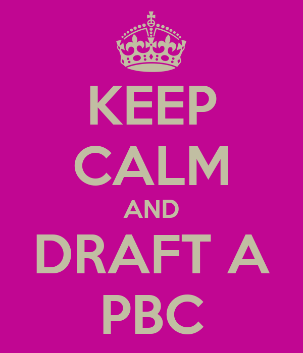 KEEP CALM AND DRAFT A PBC